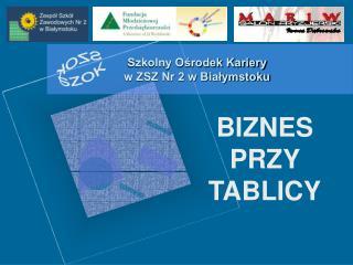Szkolny Ośrodek Kariery w ZSZ Nr 2 w Białymstoku