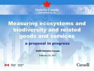 Measuring ecosystems and biodiversity and related goods and services