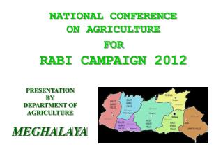 NATIONAL CONFERENCE  ON AGRICULTURE  FOR RABI CAMPAIGN 2012