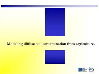 Modeling diffuse soil contamination from agriculture.