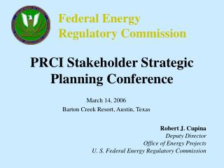 PRCI Stakeholder Strategic Planning Conference