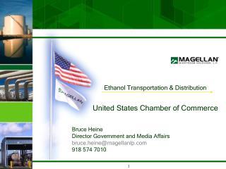 Ethanol Transportation & Distribution United States Chamber of Commerce Bruce Heine