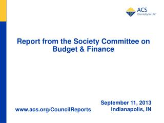 Report from the Society Committee on Budget & Finance