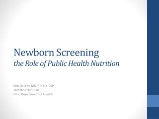 Newborn Screening the Role of Public Health Nutrition