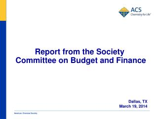 Report from the Society  Committee on Budget and Finance