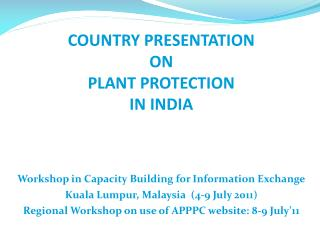 COUNTRY PRESENTATION  ON  PLANT PROTECTION   IN INDIA
