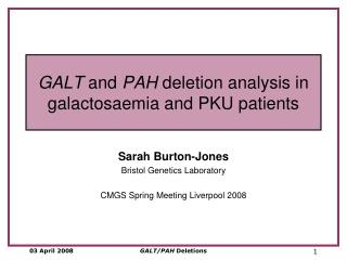 GALT  and  PAH  deletion analysis in galactosaemia and PKU patients