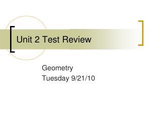 Unit 2 Test Review
