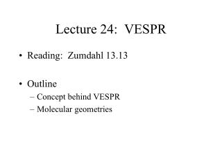 Lecture 24:  VESPR