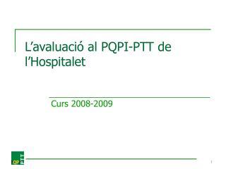 L'avaluació  al PQPI-PTT de l'Hospitalet