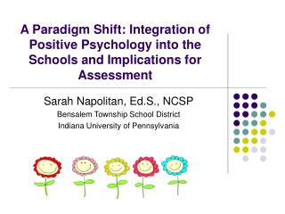 Sarah Napolitan, Ed.S., NCSP Bensalem Township School District Indiana University of Pennsylvania