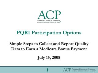 PQRI Participation Options