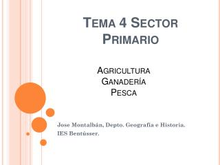 Tema 4 Sector Primario