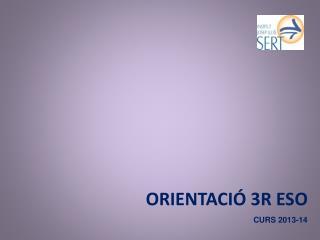 ORIENTACIÓ 3R ESO