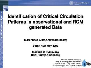 Identification of Critical Circulation Patterns in observational and RCM generated Data