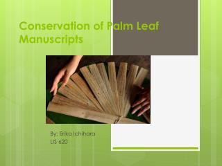 Conservation of Palm Leaf Manuscripts