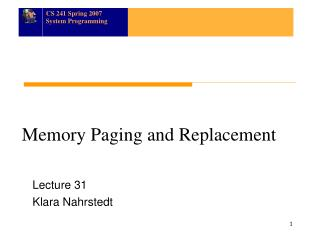 Memory Paging and Replacement