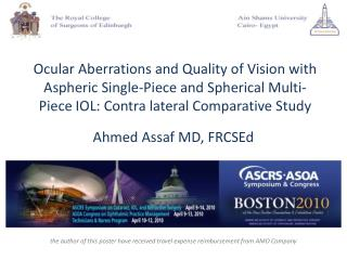 Ocular Aberrations and Quality of Vision with Aspheric Single-Piece and Spherical Multi-Piece IOL: Contra lateral Compar