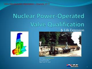 Nuclear Power-Operated Valve Qualification