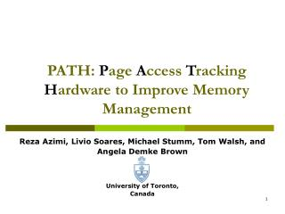 PATH:  P age  A ccess  T racking   H ardware to Improve Memory Management