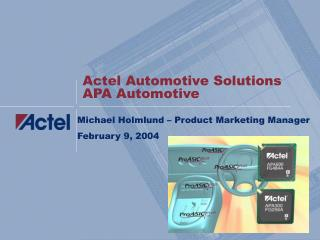 Actel Automotive Solutions APA Automotive