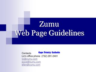 Zumu Web Page Guidelines Cape Trinity Catholic