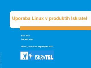 Uporaba Linux v produktih Iskratel