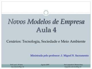 Novos Modelos de Empresa Aula 4