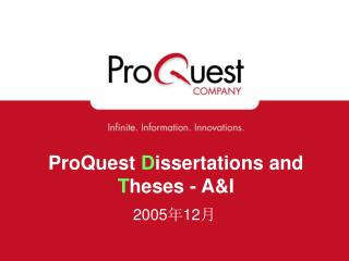 ProQuest  D issertations and  T heses - A&I