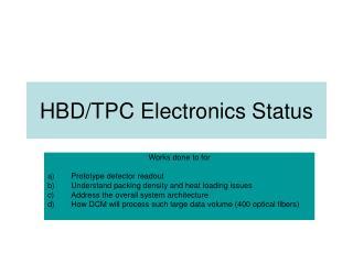 HBD/TPC Electronics Status