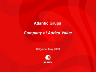 Atlantic Grupa  Company of Added Value