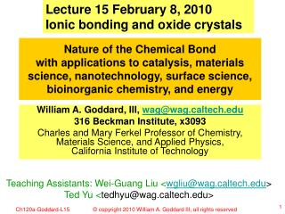 Lecture 15 February 8, 2010 Ionic bonding and oxide crystals