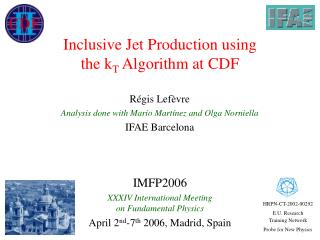 Inclusive Jet Production using  the k T  Algorithm at CDF
