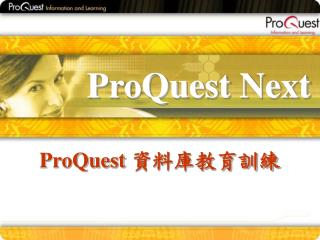 ProQuest Next