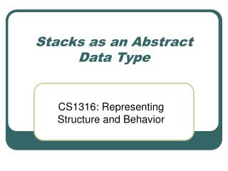 Stacks as an Abstract Data Type