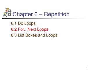 Chapter 6 � Repetition