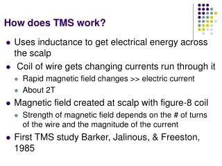 How does TMS work?