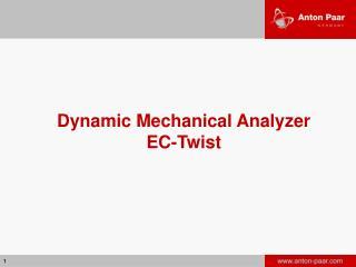 Dynamic Mechanical Analyzer EC-Twist