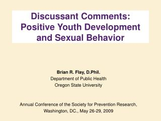 Discussant Comments: Positive Youth Development and Sexual Behavior
