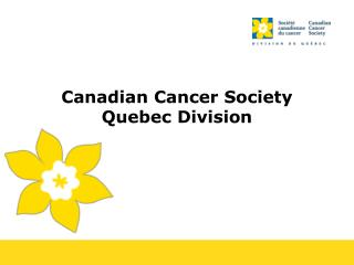 Canadian Cancer Society Quebec Division