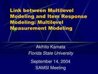 Link between Multilevel Modeling and Item Response Modeling: Multilevel Measurement Modeling