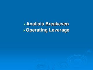 Analisis  Breakeven   Operating Leverage