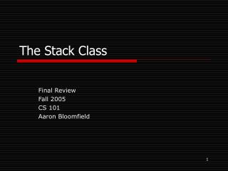 The Stack Class