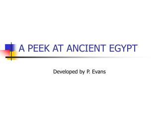 A PEEK AT ANCIENT EGYPT