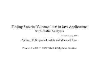 Finding Security Vulnerabilities in Java Applications with Static Analysis USENIX Security 2005