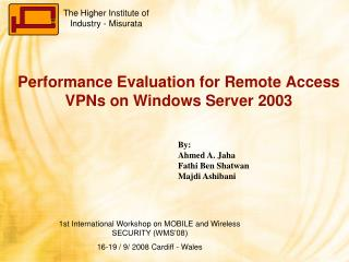 Performance Evaluation for Remote Access VPNs on Windows Server 2003