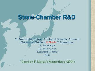 Straw-Chamber R&D