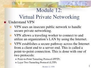 Module 12:  Virtual Private Networking