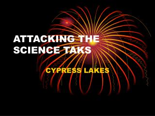 ATTACKING THE SCIENCE TAKS