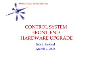 CONTROL SYSTEM FRONT-END  HARDWARE UPGRADE